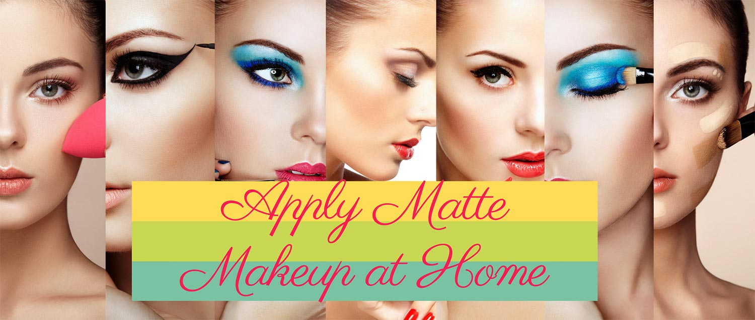 How-to-Apply-Matte-Makeup-at-Home-