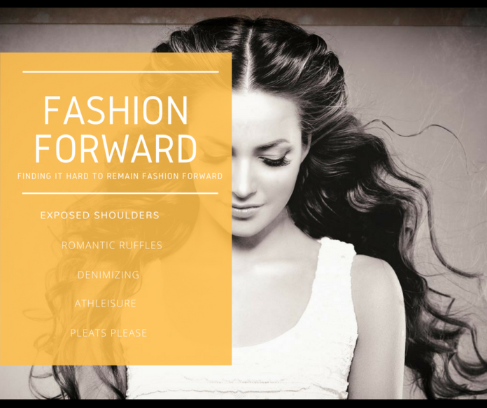 Fashion Forward - Fashion Trends Of Today